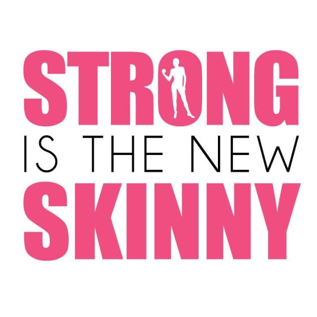 strong_is_the_new_skinny_by_mymoshpitromance-d55df2h